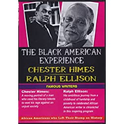 The Black American Experience / Famous Writers: Chester Himes & Ralph Ellison