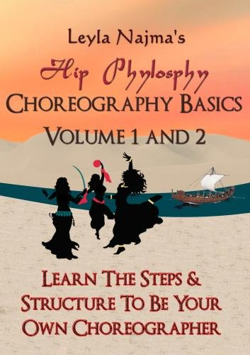Choreography Basics 1 & 2: Become Your Own Choreographer