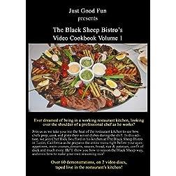 The Black Sheep Bistro's Video Cookbook Vol 1
