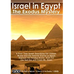 The Exodus Mystery - Israel in Egypt. A Four Year Quest Searching for Joseph, Moses and the Hebrew Slaves in Egypt.