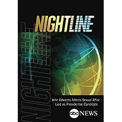 NIGHTLINE: John Edwards Admits Sexual Affair - Lied as Presidential Candidate: 8/8/08