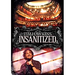 Tim Hawkins: INSANITIZED