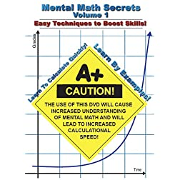Mental Math Secrets - Volume 1