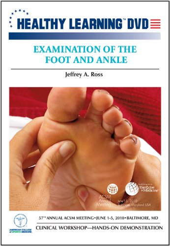 Examination of the Foot and Ankle