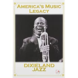 America's Music Legacy - Dixieland Jazz