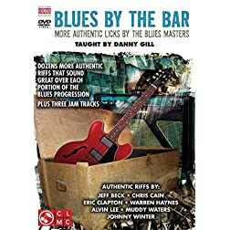 Blues by The Bar: More Authentic Licks by the Blues Masters