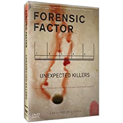 Forensic Factor: Unexpected Killers