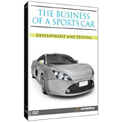 The Business of a Sports Car: Development & Testing
