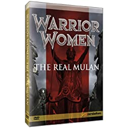 Warrior Women: The Real Mulan