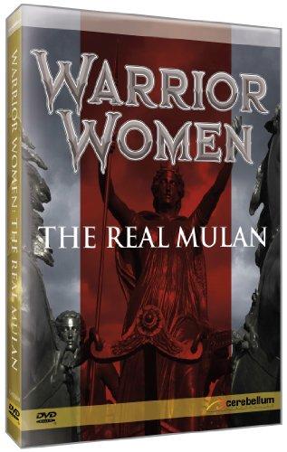 Warrior Women: The Real Mulan
