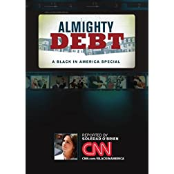 Almighty Debt: A Black in America Special