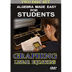 Algebra 1 Made Easy for Students: Graphing Linear Equations (2 disc set)
