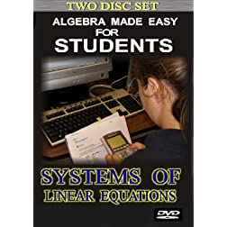 Algebra 1 Made Easy for Students: Systems of Linear Equations (2 disc set)