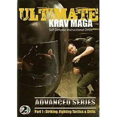 Ultimate Krav Maga: Advanced Series Part 1 - Striking, Fighting Tactics & Drills