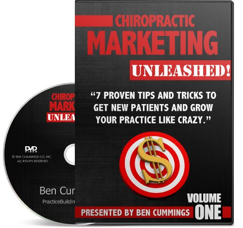 Chiropractic Marketing Unleashed: 7 Proven Tips and Tricks to Get New Patients and Grow Your Practice Like Crazy (Vol. 1)