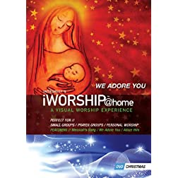 iWorship@Home Christmas: We Adore You