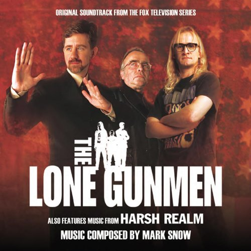 The Lone Gunmen / Harsh Realm