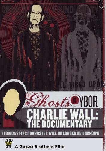 Charlie Wall: The Documentary