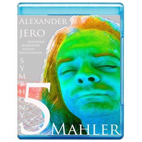 Mahler: Symphony N. 5 - The New Dimension of Sound Symphonic Series [7.1 DTS-HD Master Audio Disc] [Blu-ray]
