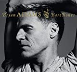 Bare Bones (Best Of-live) by Bryan Adams