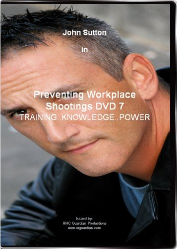 Preventing Workplace Violence: Preventing Workplace Shootings