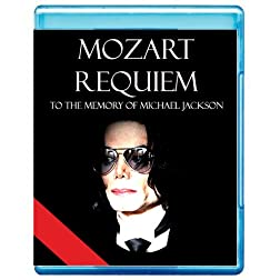 Mozart: REQUIEM - The New Dimension of Sound Special Presentation to the Memory of Michael Jackson [7.1 DTS-HD Master Audio Disc] [Blu-ray]