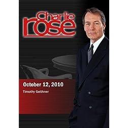 Charlie Rose - Timothy Geithner (October 12, 2010)