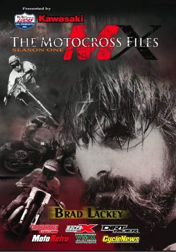 The Motocross Files: Brad Lackey