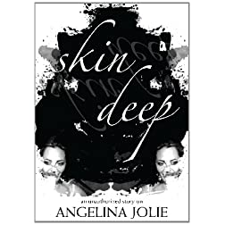 Angelina Jolie: Skin Deep