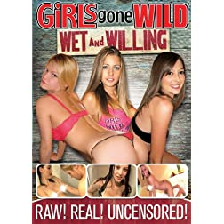 Girls Gone Wild: Wet & Willing