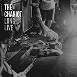 Long Live by The Chariot
