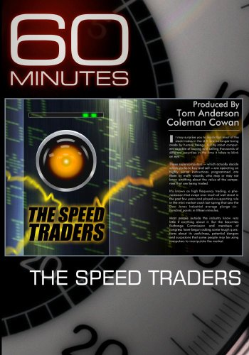 60 Minutes - The Speed Traders  (October 10, 2010)