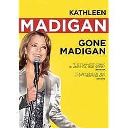 Kathleen Madigan: Gone Madigan