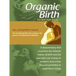 Organic Birth: Birth is Natural
