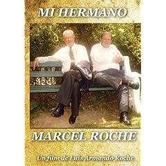Mi hermano Marcel Roche