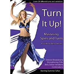 Turn It Up: Mastering Spins and Turns (A guide for belly dancers)