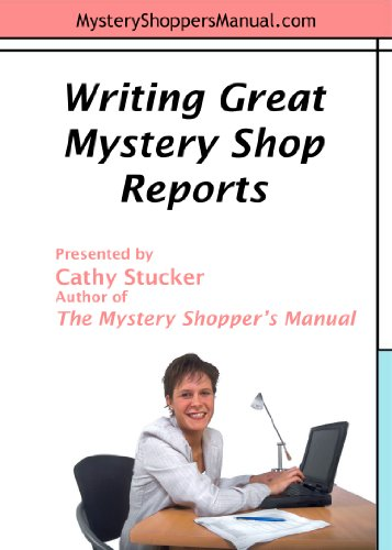 Writing Great Mystery Shop Reports