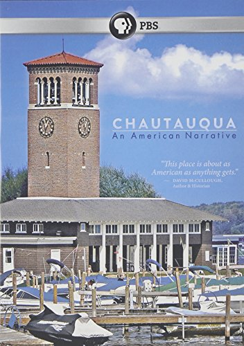 Chautauqua: An American Narrative