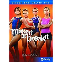 Make It or Break It: Season One, Volume Two