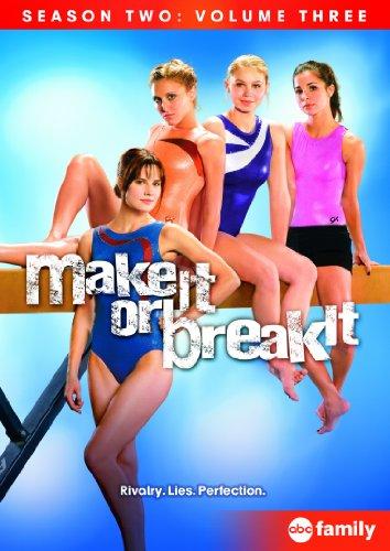 Make It or Break It: Season Two, Volume Three