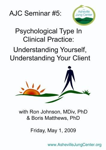 AJC 05: Psychological Type in Clinical Practice (2 DVD Set)