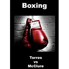 Torres vs McClure - Boxing