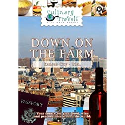 Culinary Travels Down on the Farm
