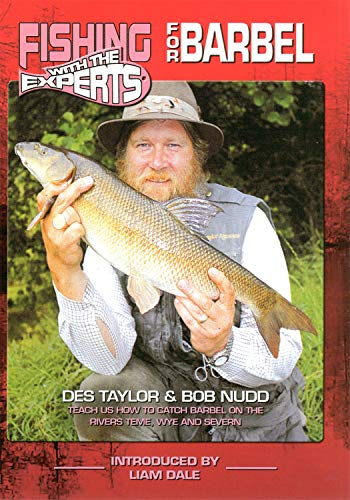 Fishing with the Experts for Barbel with Des Taylor & Bob Nudd