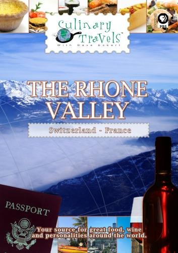Culinary Travels The Rhone Valley