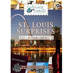 Culinary Travels St. Louis Surprises