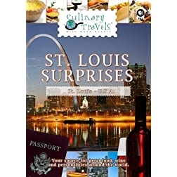 Culinary Travels St. Louis Surprises