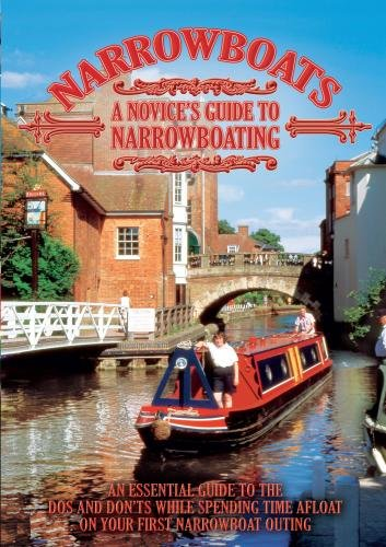 Narrowboats A Novices Guide