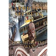 African Secrets The Medicine Man