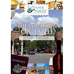 Culinary Travels The Lowdown on Lodi Lodi-Phillips Winery/Bed and Breakfast/Lodi Wine Visitors Center